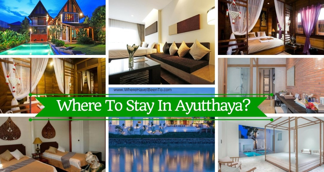 Where To Stay In Ayutthaya Thailand