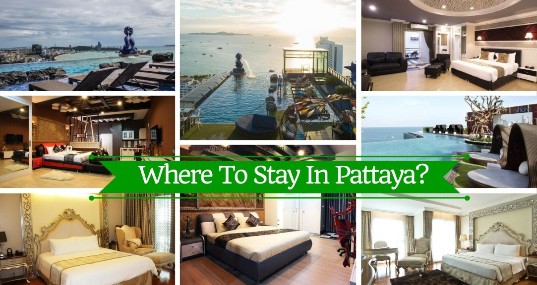 Where To Stay In Pattaya Thailand