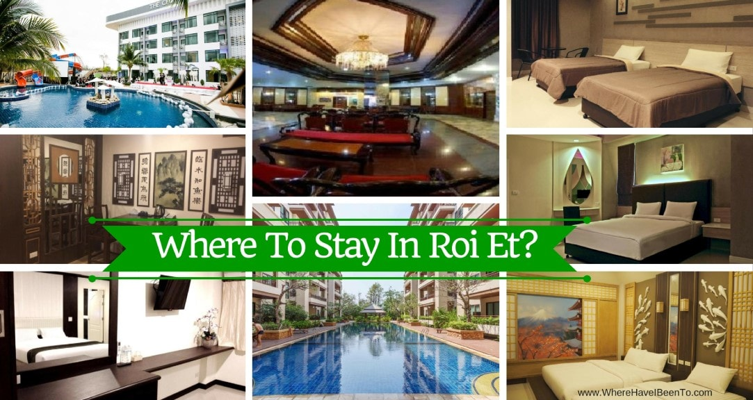 Where To Stay In Roi Et Thailand