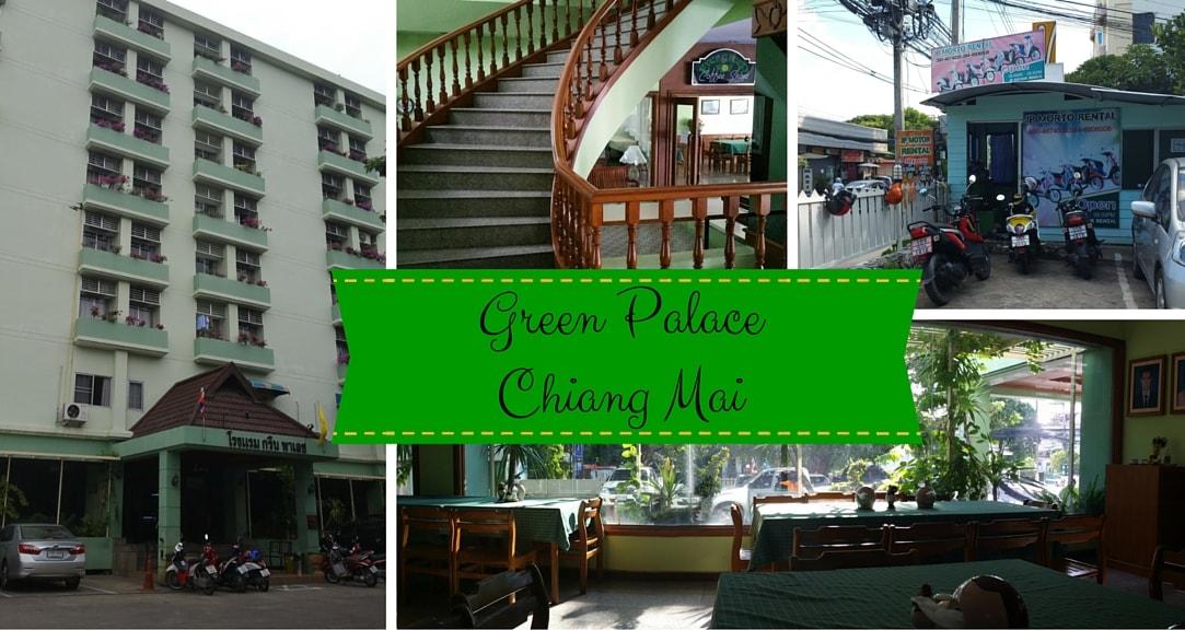 Green Palace Hotel Review Chiang Mai