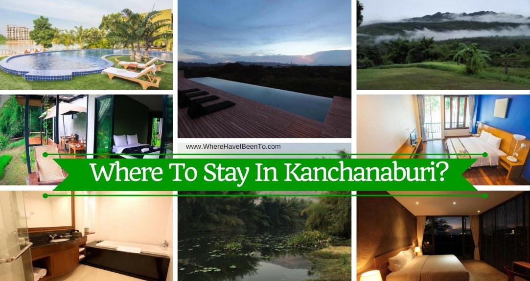 Where To Stay In Kanchanaburi Thailand