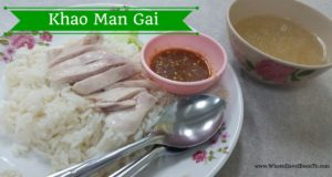 Khao Man Gai – Thai Street Food – WHIBT